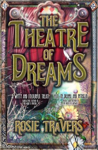 Rosie Travers Theatre of Dreams